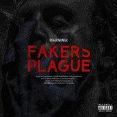 FAKERS PLAGUE [Explicit]