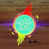 Sözer Yap - La Vie Ne Ment Past (Remix)