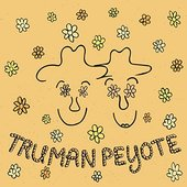 Truman Peyote - Single