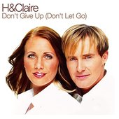 Don't Give Up (Don't Let Go)