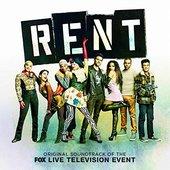 Rent: Original Soundtrack of the FOX Live Television Event