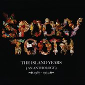 The Island Years (An Anthology) 1967-1974