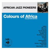 Colours of Africa: African Jazz Pioneers (Collectors Edition)