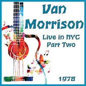 Live in NYC 1978 Part Two (Live)
