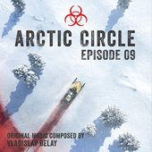 Arctic Circle Episode 9 (Music from the Original Tv Series)