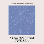 Stories From the Sea (Original Soundtrack)