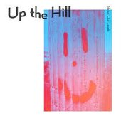 Up the Hill - Single