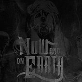 Now And On Earth