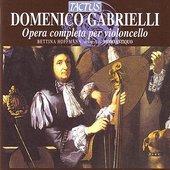 Gabrielli: Opera Completa Per Violoncello