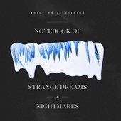 Notebook of Strange Dreams & Nightmares