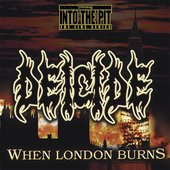 When London Burns (Into the Pit the Live Series)