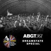Group Therapy 361: Dreamstate SoCal Special