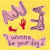 Motor Away / I Wanna Be Your Dog 2