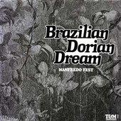 Brazilian Dorian Dream