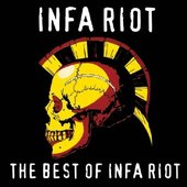 The Best of Infa Riot [Explicit]