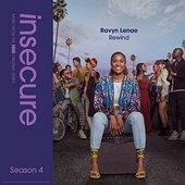 Rewind (from Insecure: Music From The HBO Original Series, Season 4)