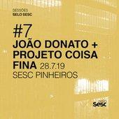 Sessões Selo Sesc #7: João Donato + Projeto Coisa Fina