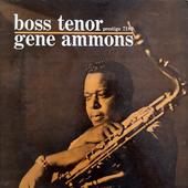 Gene Ammons –Boss Tenor (Prestige 7180)