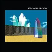 In Cold Blood - Single
