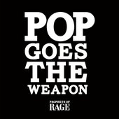 Pop Goes the Weapon - Single