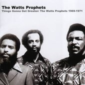 Things Gonna Get Greater: The Watts Prophets 1969-1971
