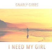 I Need My Girl