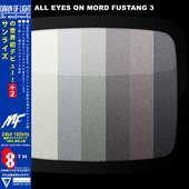 All Eyes On Mord Fustang 3