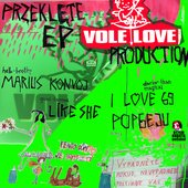PrzeklÄ™te EP Vole Love Production