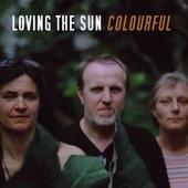 Loving The Sun (2005)
