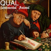 Sentimental Animal (Qual Remix) - Single