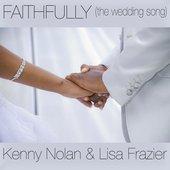 Faithfully (The Wedding Song) [with Lisa Frazier] - Single