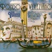 Rondò Veneziano - Die Grossen Erfolge