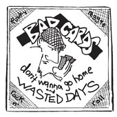 """Bad Cards - Don't Wanna Go Home/Wasted Days 7\"""" (Disentertainment - DIS003)"""