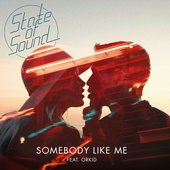 Somebody Like Me (feat. ORKID) - Single