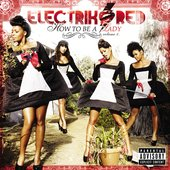 How To Be A Lady: Volume 1 [Explicit]
