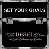 "The ""Reset"" Demo 10 Year Anniversary Edition"
