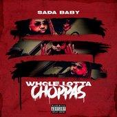 Whole Lotta Choppas - Single