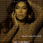 "Crazy Kind Of Love (Theme from ""True To The Game 2"")"
