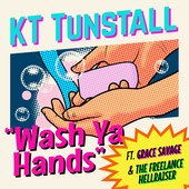 Wash Ya Hands (feat. Grace Savage & The Freelance Hellraiser) - Single