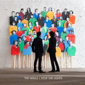The Walls-Stop the Lights