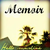 Hello Sunshine (feat. Memoir)