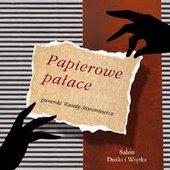 Papierowe pałace