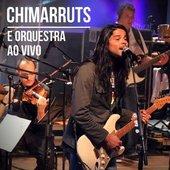 Chimarruts e Orquestra ao Vivo
