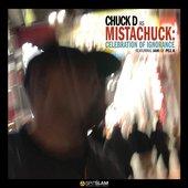 Chuck D As Mistachuck: Celebration Of Ignorance