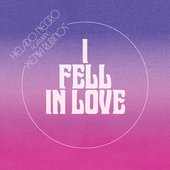I Fell in Love (feat. Xenia Rubinos) - Single