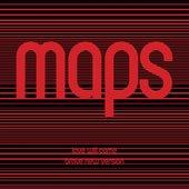 Love Will Come (Maps' Brave New Version)