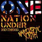 One Nation Under Nothing