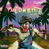 Zombiez (with Landon Cube)