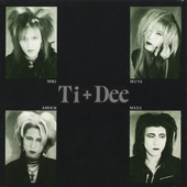 Ti+Dee (first lineup)