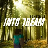 Into Dream: Songs Inspired By Minecraft